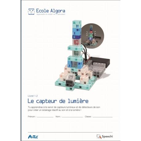 """Livret Algora 1.2 """"Le capteur de lumière"""" - 1 élève"""