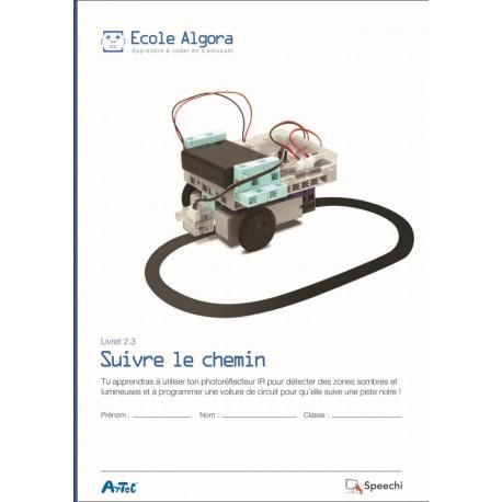 """Livret Algora 2.3 """"Suivre le chemin"""" - 1 élève"""