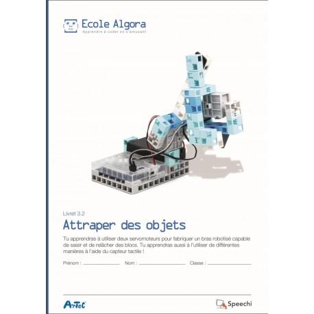 """Livret Algora 3.2 """"Attraper des objets"""" - 1 élève"""
