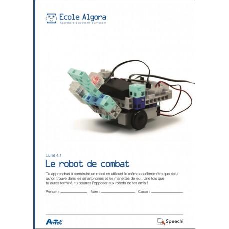 """Livret Algora 4.1 """"Le robot de combat"""" - 1 élève"""
