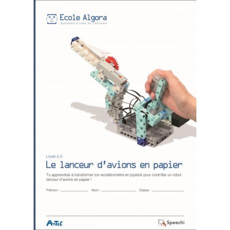"""Livret Algora 4.3 """"Le lanceur d'avions en papier"""" - 1 élève"""
