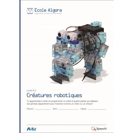 """Livret Algora 6.3 """"Créatures robotiques"""" - 1 élève"""