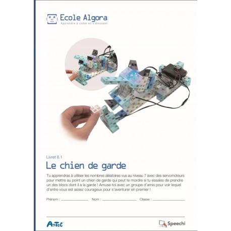 """Livret Algora 8.1 """"Le chien de garde"""" - 1 élève"""