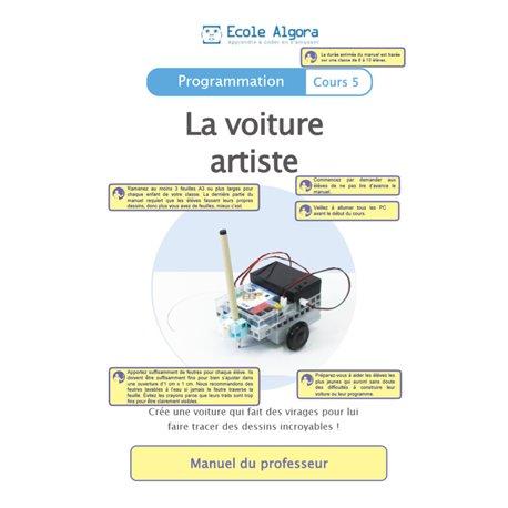 """Livret Algora (6-9 ans) - programmation 5 """"La voiture artiste"""" - 1 professeur"""