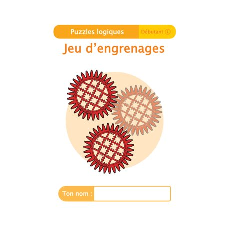 """Livret Algora (6-9 ans) - puzzle 5-1 """"Jeu d'engrenage"""" - 1 élève"""