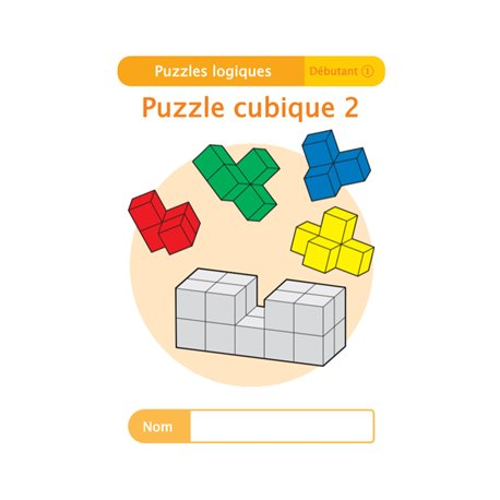 """Livret Algora (6-9 ans) - puzzle 11-1 """"Puzzle cubique (2)"""" - 1 élève"""