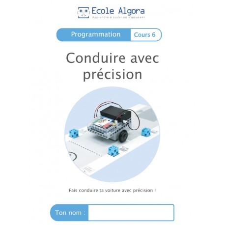 """Livret Algora (6-9 ans) - programmation 6 """"Conduire avec précision"""" - 1 élève"""