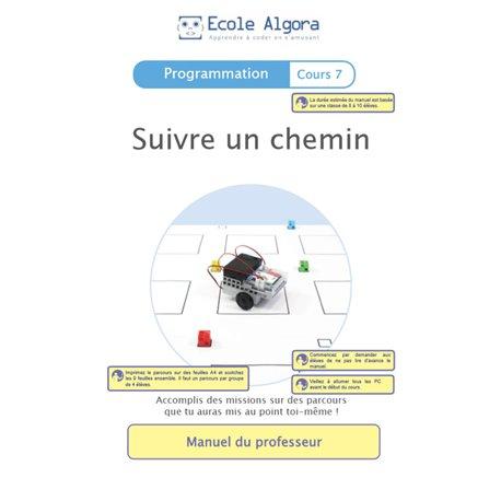 """Livret Algora (6-9 ans) - programmation 7 """"Suivre un chemin"""" - 1 professeur"""