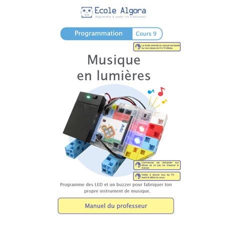"""Livret Algora (6-9 ans) - programmation 9 """"Musique en lumières"""" - 1 professeur"""