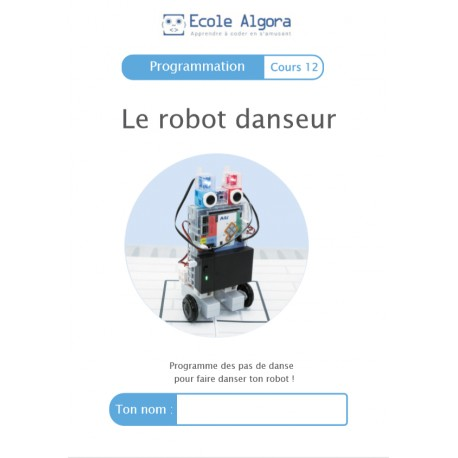 Programmation - cours 12 : Le robot danseur - 1 élève