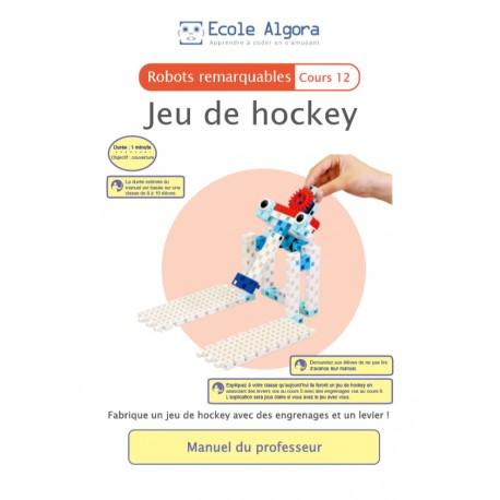 Robots remarquables - cours 12 : Jeu de hockey - 1 élève