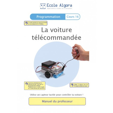 Programmation - cours 16 : La voiture télécommandée - 1 élève