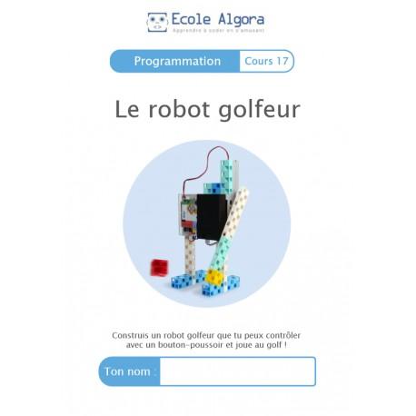 Programmation - cours 17 : Le robot golfeur - 1 élève