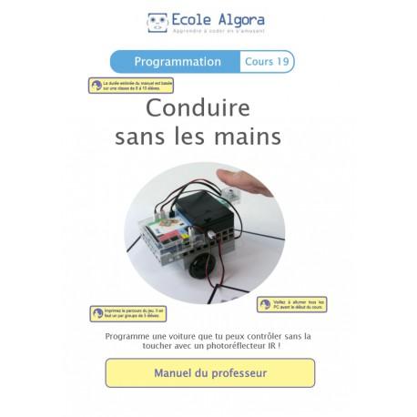 Programmation - cours 19 : Conduire sans les mains - 1 élève