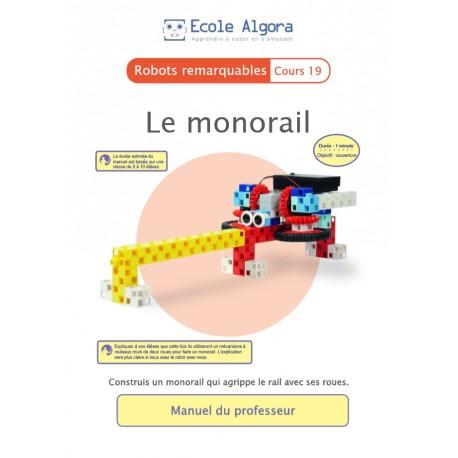 Robots remarquables - cours 19 : Le monorail - 1 professeur