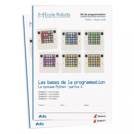 Manuel Python n°1 : Les bases de la programmation - La syntaxe Python - Partie 1 (lycée)