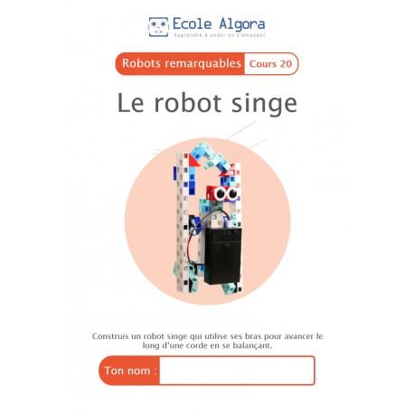 Livret élève Algora (6-9 ans) - Robotique - cours 20 : Le robot singe