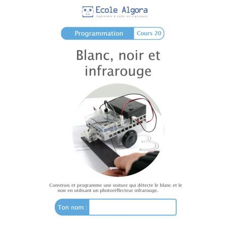 Livret élève Algora (6-9 ans) - Programmation - cours 20 : Blanc, noir et infrarouge