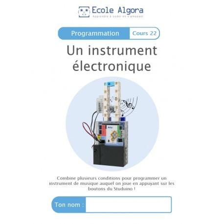 Livret élève Algora (6-9 ans) - Programmation - cours 22 : Un instrument électronique