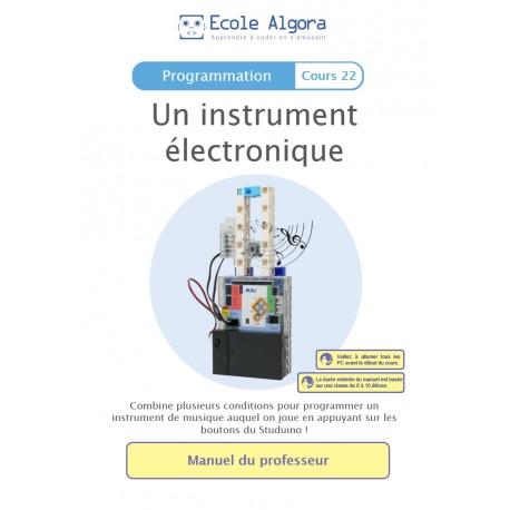 Livret professeur Algora (6-9 ans) - Programmation - cours 22 : Un instrument électronique