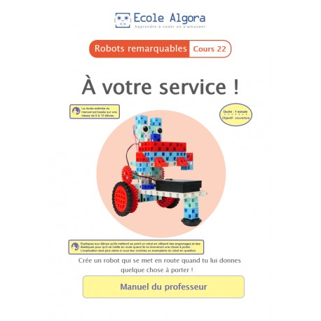 Livret professeur Algora (6-9 ans) - Robotique - cours 22 : À votre service !