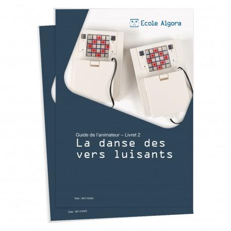 Guide animateur Algora n°2 (cursus adultes) : La danse des vers luisants